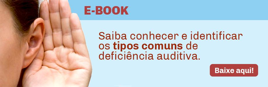 Os-tipos-mais-comuns-de-deficiência-auditiva-e-como-identificá-las